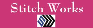 Stitch Works/ Defiele